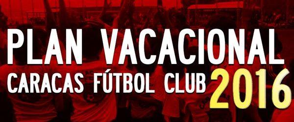Inscríbete en el Plan Vacacional del Caracas Fútbol Club