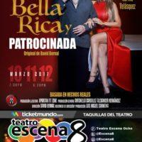 Bella, Rica y Patrocinada