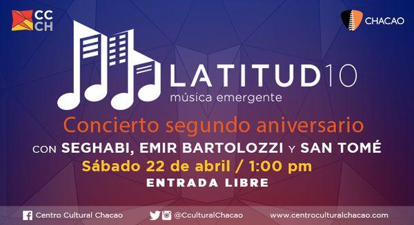 MSC Noticias - 17-04-22-Latitud-10-Aniversario Cultura Chacao Com Musica