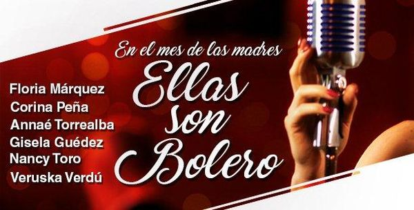 MSC Noticias - Ellas-son-bolero-Ticketmundo Agencias Com y Pub Musica
