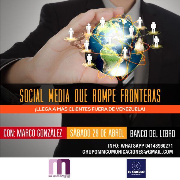 MSC Noticias - SocialMediaRompeFronteras Cursos y Seminarios Grupo MM Com