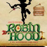 """Musical """"Robin Hood y el misterio del rey"""" debuta por todo lo alto"""