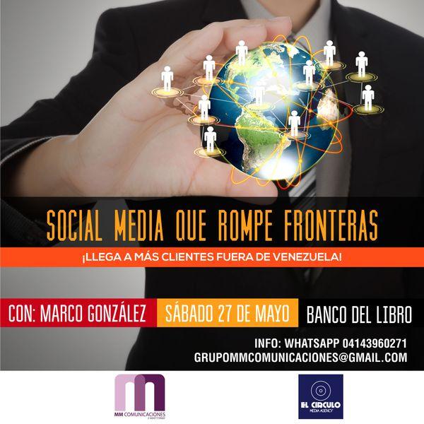MSC Noticias - SocialMediaRompeFronteras-1 Cursos y Seminarios Grupo MM Com