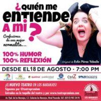 ¿Quién me entiende a mi? De Evlin PéreZ en el Teatro Premium Los Naranjos. 18 agosto