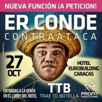 """""""Er Conde Contraataca"""" en el Hotel Eurobuilding"""
