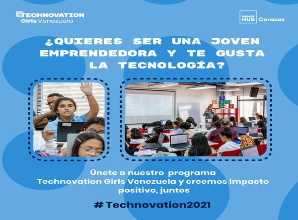 MSC Noticias - Technovation-Girls-2021 Negocios y Emprendimiento